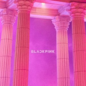 As If It's Your Last (마지막처럼) by BLACKPINK