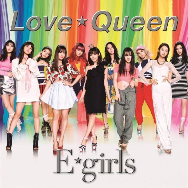 Single Love☆Queen by E-Girls