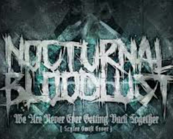 Single We Are Never Ever Getting Back Together by NOCTURNAL BLOODLUST