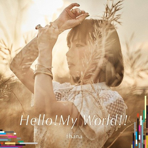 Single Hello!My World!! by fhána