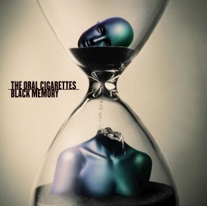 BLACK MEMORY by THE ORAL CIGARETTES