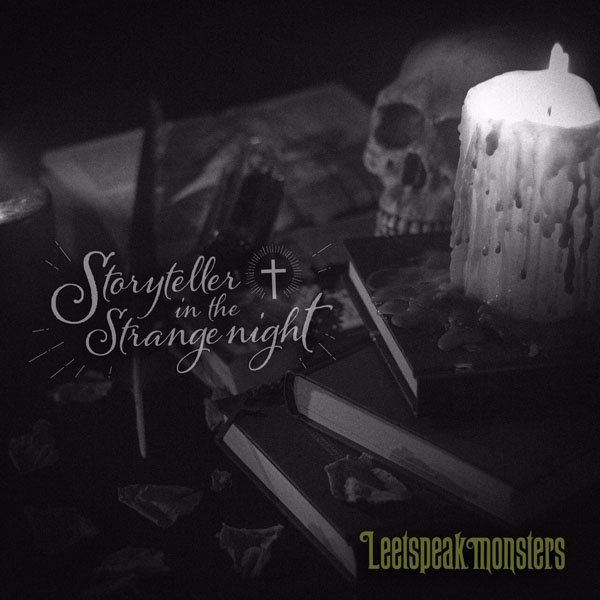Mini album Storyteller in the Strange Night by Leetspeak Monsters