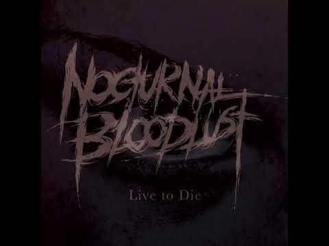 Single Live to Die by NOCTURNAL BLOODLUST