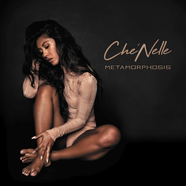 Album Metamorphosis by Che'Nelle
