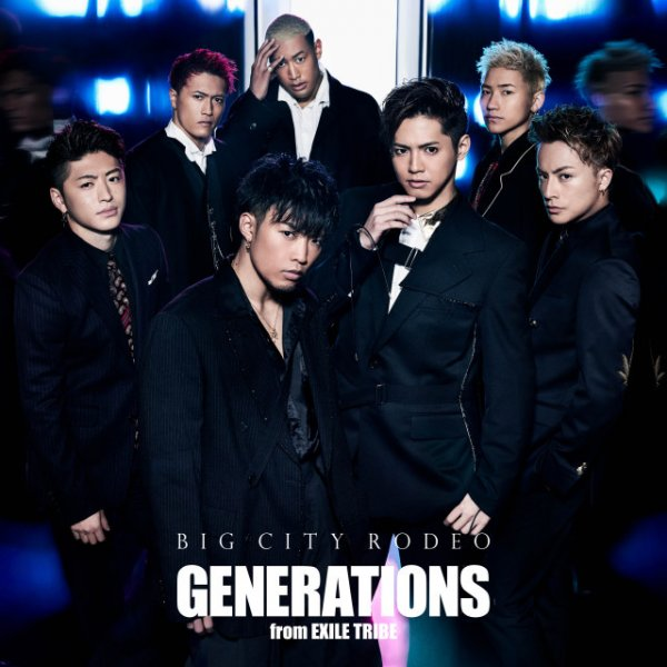 Single BIG CITY RODEO by GENERATIONS