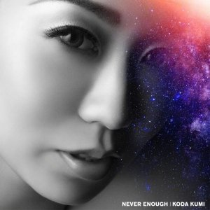 NEVER ENOUGH by Koda Kumi