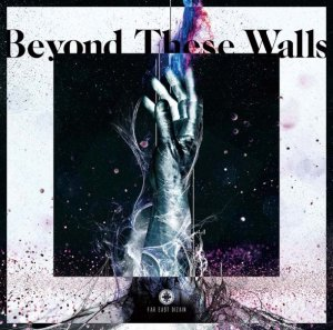 Beyond These Walls by Far East Dizain