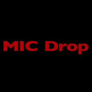 Mic Drop (Steve Aoki Remix) by