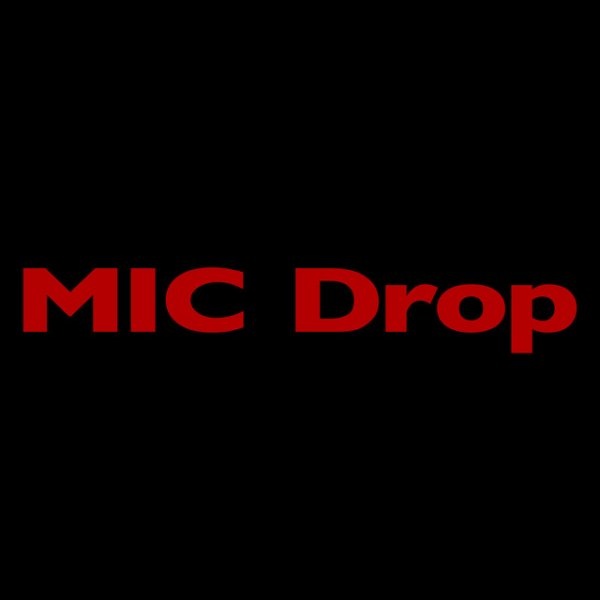Single Mic Drop (Steve Aoki Remix) by BTS
