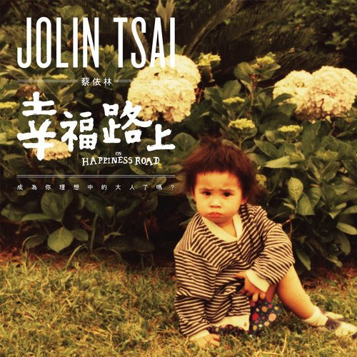 Single On Happiness Road by Jolin Tsai