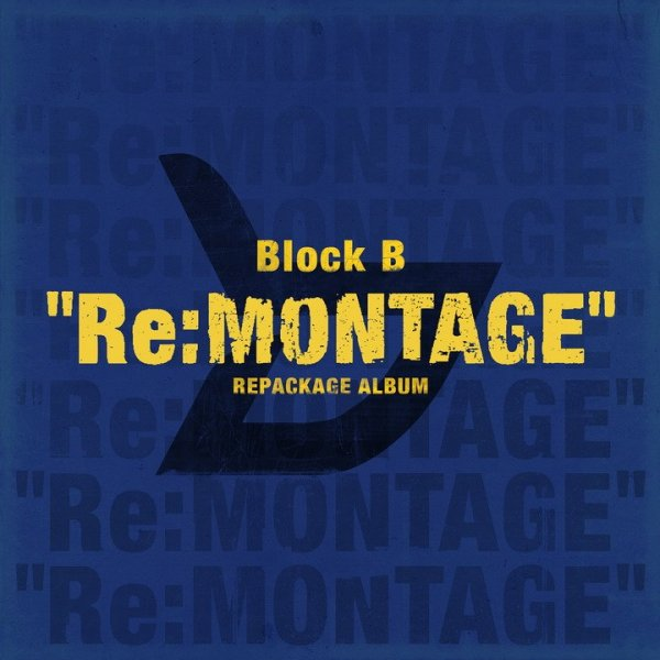 Album Re:MONTAGE by Block B