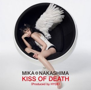 KISS OF DEATH (Produced by HYDE) by