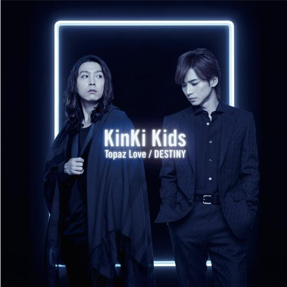 Single Topaz Love / DESTINY by KinKi Kids