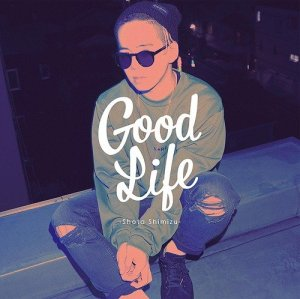 Good Life by