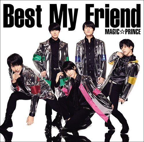 Single Best My Friend by MAG!C☆PRINCE
