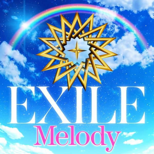 Single Melody by EXILE
