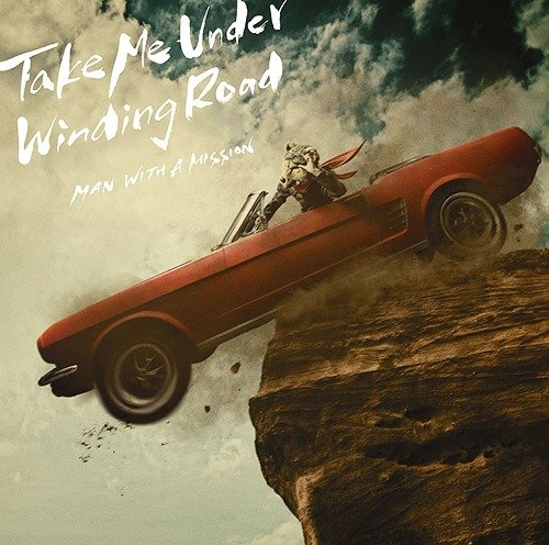 Single Take Me Under / Winding Road by MAN WITH A MISSION