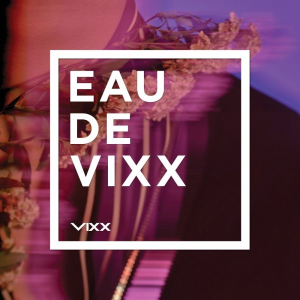 Album EAU DE VIXX by VIXX