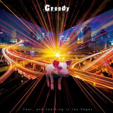 Single Greedy by Fear, and Loathing in Las Vegas