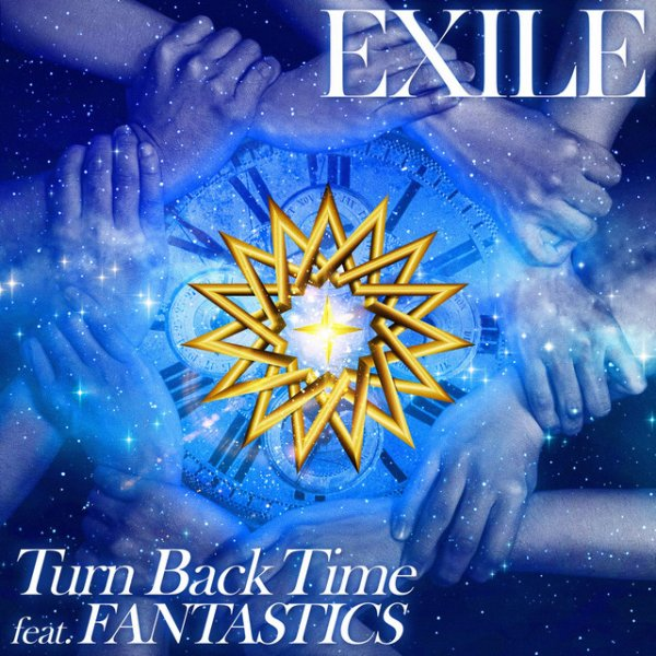 Single Turn Back Time by EXILE