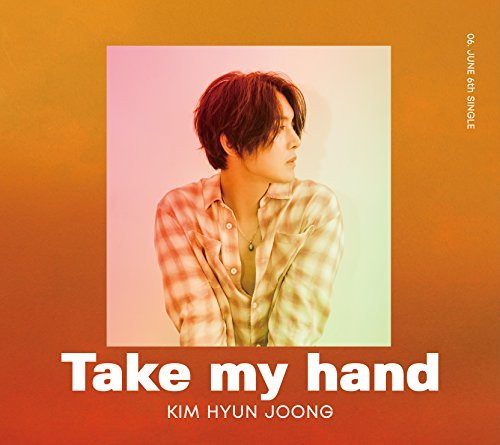 Take My Hand by Kim Hyun Joong