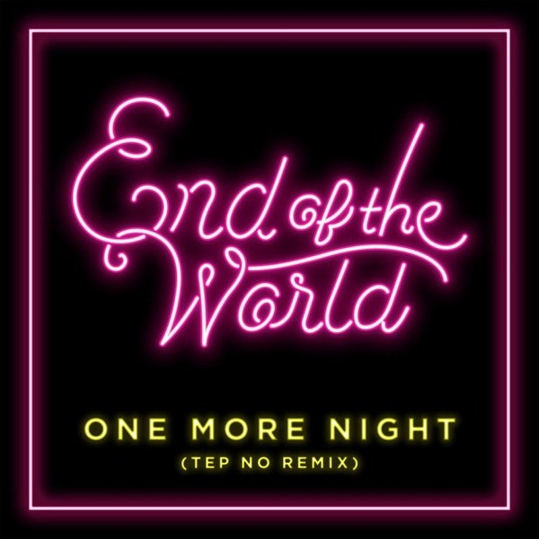 Single One More Night (Tep No Remix) by SEKAI NO OWARI