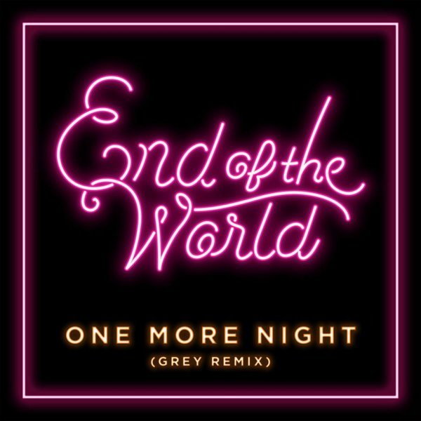 Single One More Night (Grey Remix) by SEKAI NO OWARI