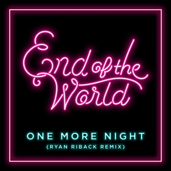 Single One More Night (Ryan Riback Remix) by SEKAI NO OWARI