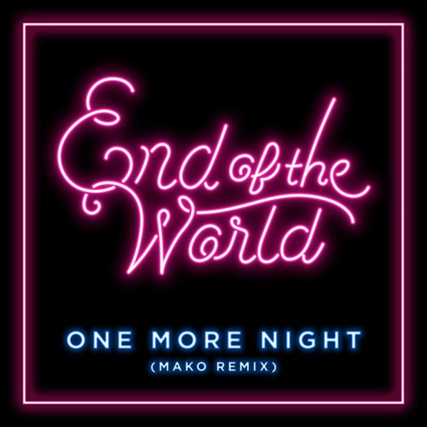 Single One More Night (Mako Remix) by SEKAI NO OWARI