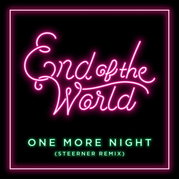 Single One More Night (Steerner Remix) by SEKAI NO OWARI