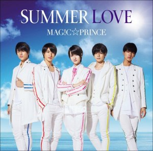 SUMMER LOVE by MAG!C☆PRINCE