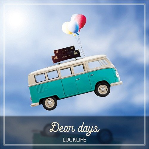 Album DEAR DAYS by LUCKLIFE
