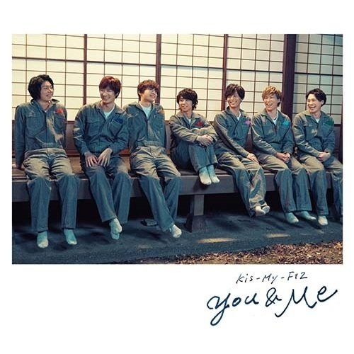 Single You&Me by Kis-My-Ft2