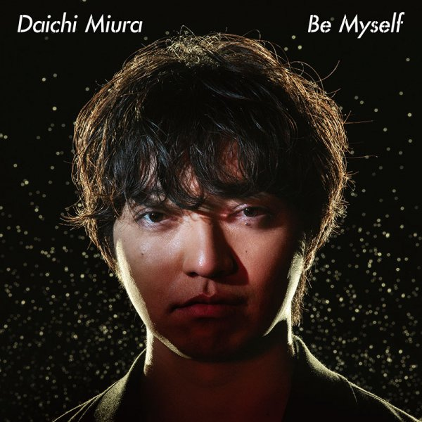Single Be Myself by Daichi Miura