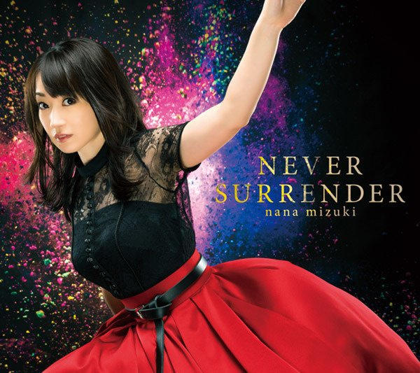 Single NEVER SURRENDER by Nana Mizuki