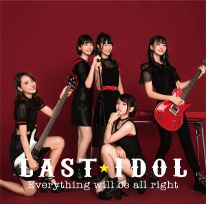 Everything will be all right / LaLuce by Last Idol