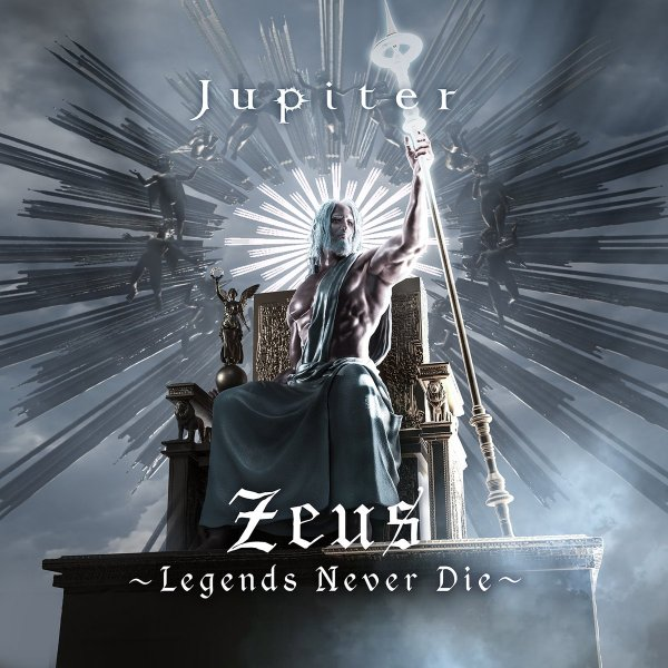 Album Zeus ~Legends Never Die~ by Jupiter
