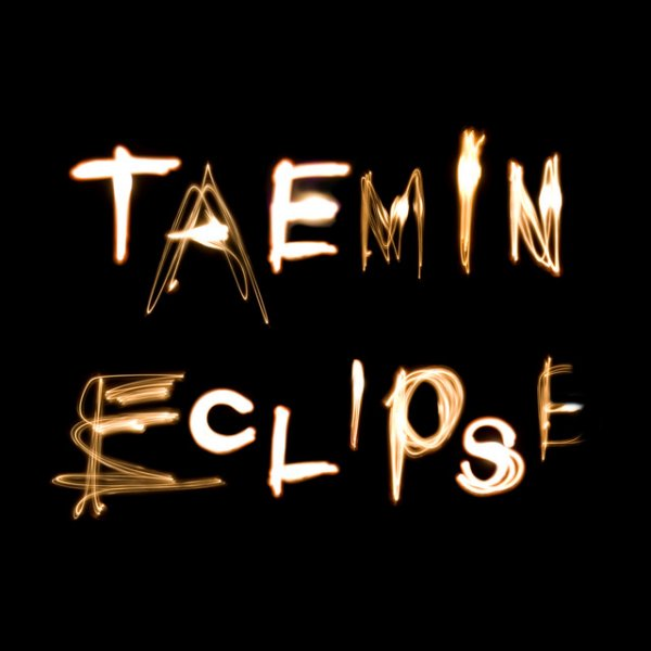 Single ECLIPSE by Taemin