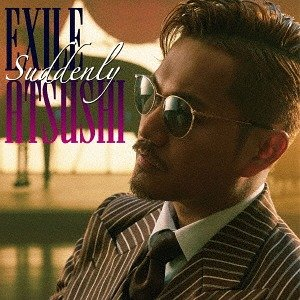 Single Suddenly / RED SOUL BLUE DRAGON by EXILE ATSUSHI