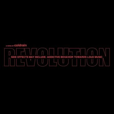 Revolution by coldrain