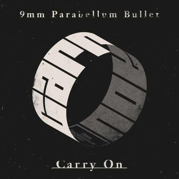 Carry On (キャリーオン) by 9mm Parabellum Bullet