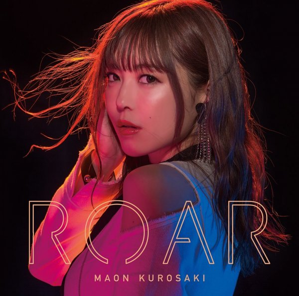 Single ROAR by Maon Kurosaki