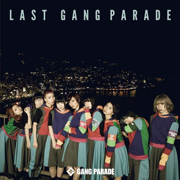 Album Last Gang Parade by GANG PARADE