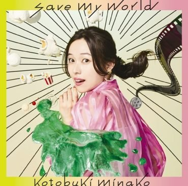 Single Save My world by Minako Kotobuki