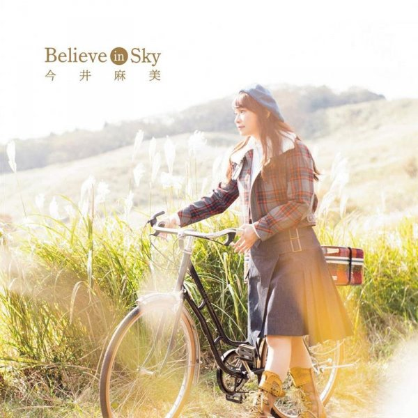 [Jpop][MV] Believe in Sky by Asami Imai