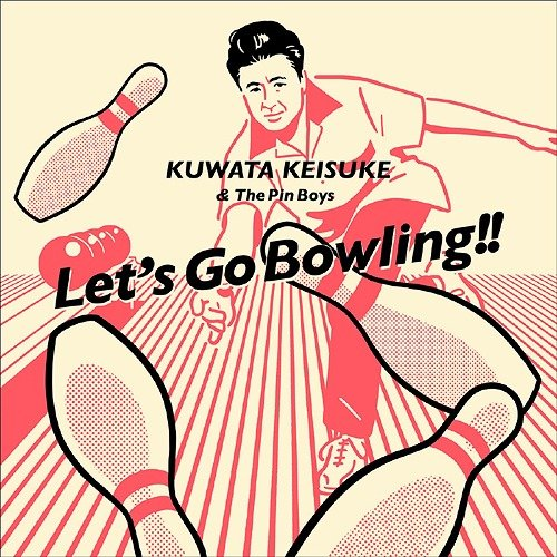 Single Let's Go Bowling by Keisuke Kuwata