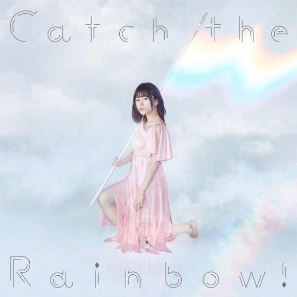 [Jpop][MV] Catch the Rainbow! by Inori Minase