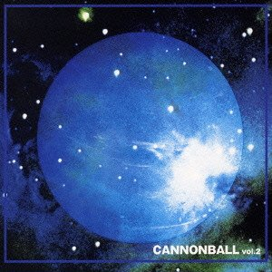 Album Cannonball vol 2 by An Cafe