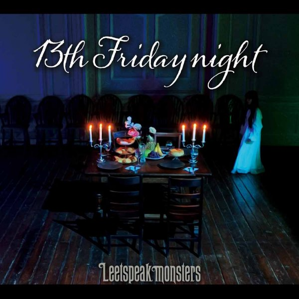 Single 13th Friday night by Leetspeak Monsters