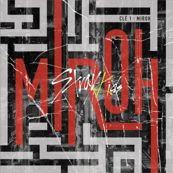 MIROH by Stray Kids
